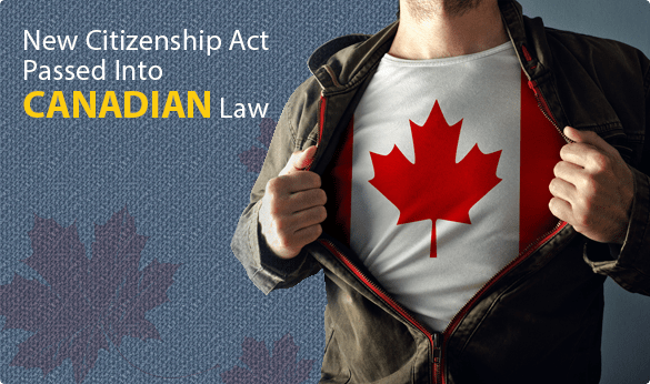 New Citizenship Act Passed Into Canadian Law