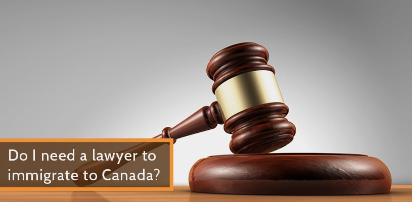 Do I need a lawyer to immigrate to Canada