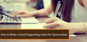 How to Write a Good Supporting Letter for Sponsorship