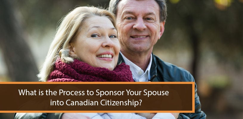 What is the Process to Sponsor Your Spouse into Canadian Citizenship