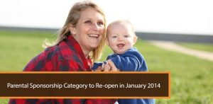 Parental Sponsorship Category to Re-open in January 2014