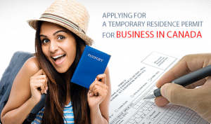 Applying-for-a-temporary-residence-permit-for-business-in-canada