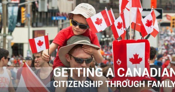 Can You Get Citizenship Through a Canadian Family Member?