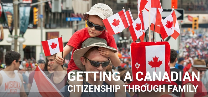 Can You Get Citizenship Through a Canadian Family Member?