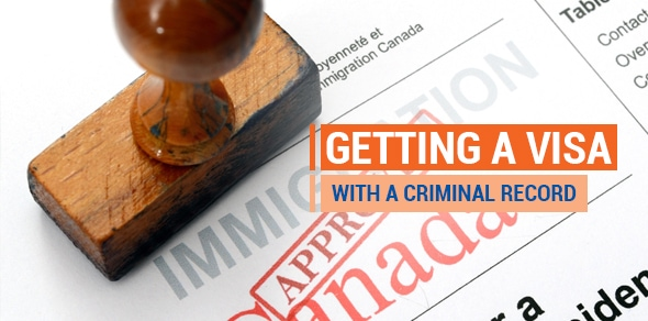 Criminal Record & Visa Considerations