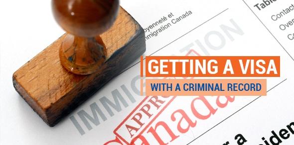 Criminal Record & Visa Considerations