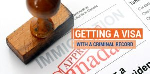 Can You Get a Canadian Visa with a Criminal Record?
