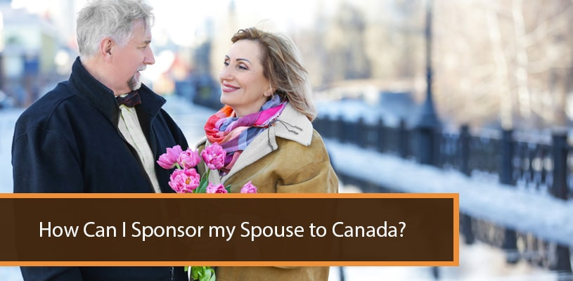 How Can I Sponsor my Spouse to Canada