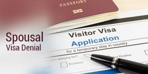 What to do if your Spouse's Visiting Visa was Refused
