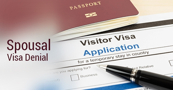 Spousal Visa Denial