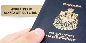 Can I Immigrate to Canada Without a Job Offer?
