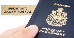 Immigrating-to-Canada-without-a-Job