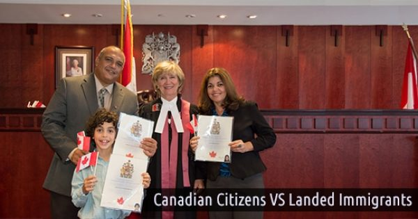 What is the Difference Between Being a Canadian Citizen and Landed Immigrant?