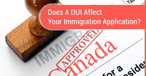 How a DUI Charge Will Affect Your Immigration Application in Canada