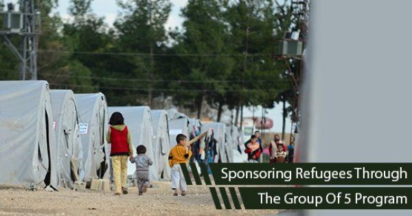 How To Sponsor A Refugee Through The Group Of 5 Program