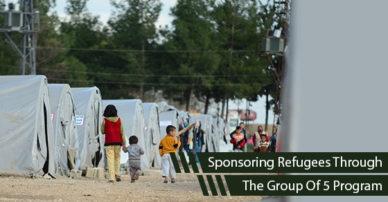 How To Sponsor A Refugee Through The Group Of 5 Program