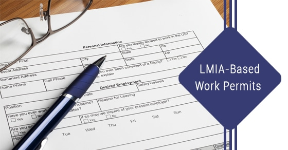 Applying For A Work Permit Based On An LMIA