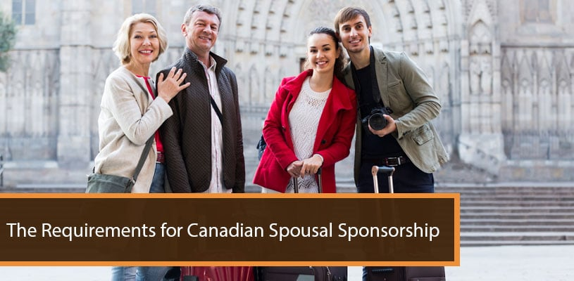 The Requirements for Canadian Spousal Sponsorship