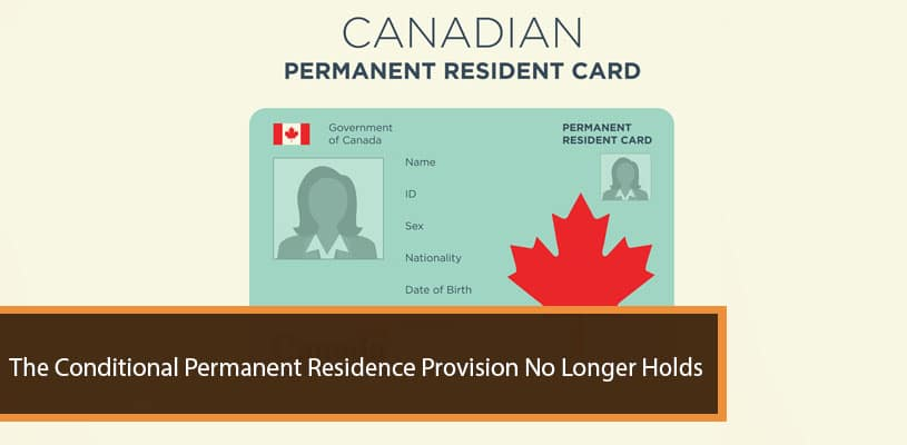Conditional Permanent Residence Provision No Longer Holds