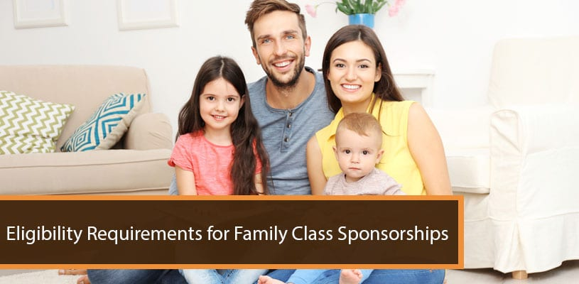 Eligibility Requirements for Family Class Sponsorships