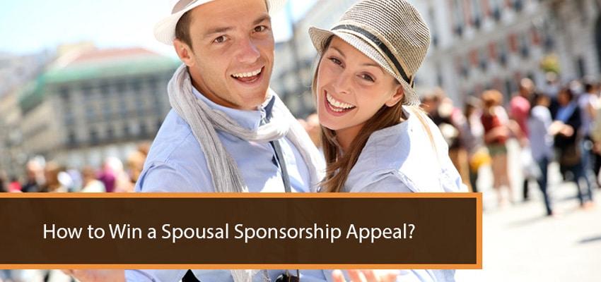 Win spousal sponsorship appeal