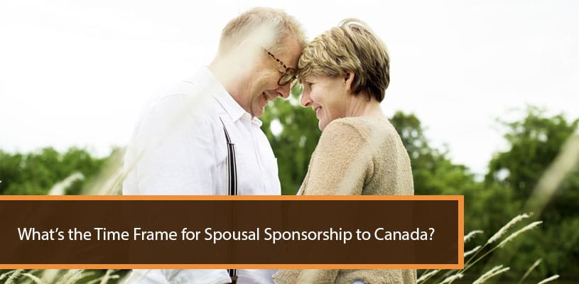 What's the Time Frame for Spousal Sponsorship to Canada