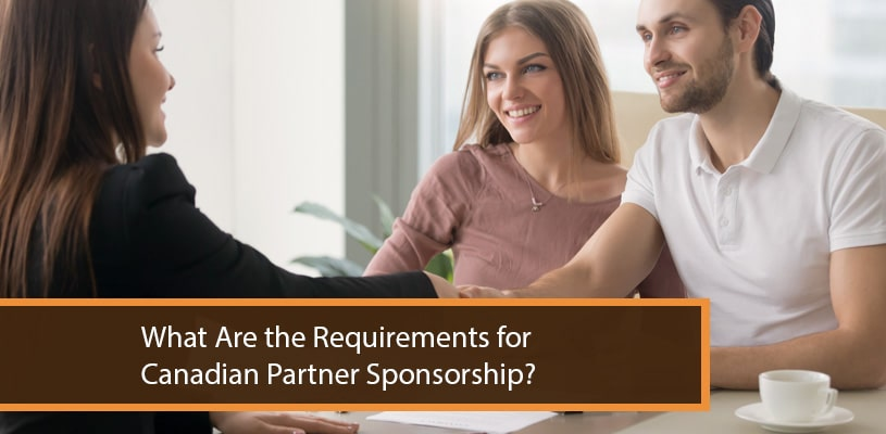 What Are the Requirements for Canadian Partner Sponsorship