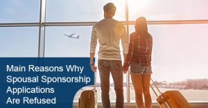 Reasons why spousal sponsorship application gets cancelled